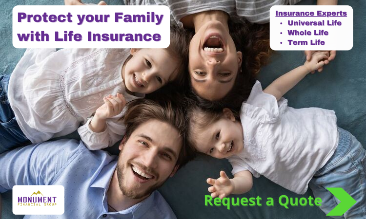 Monument Financial Group - Protect Your Family With Life Insurance